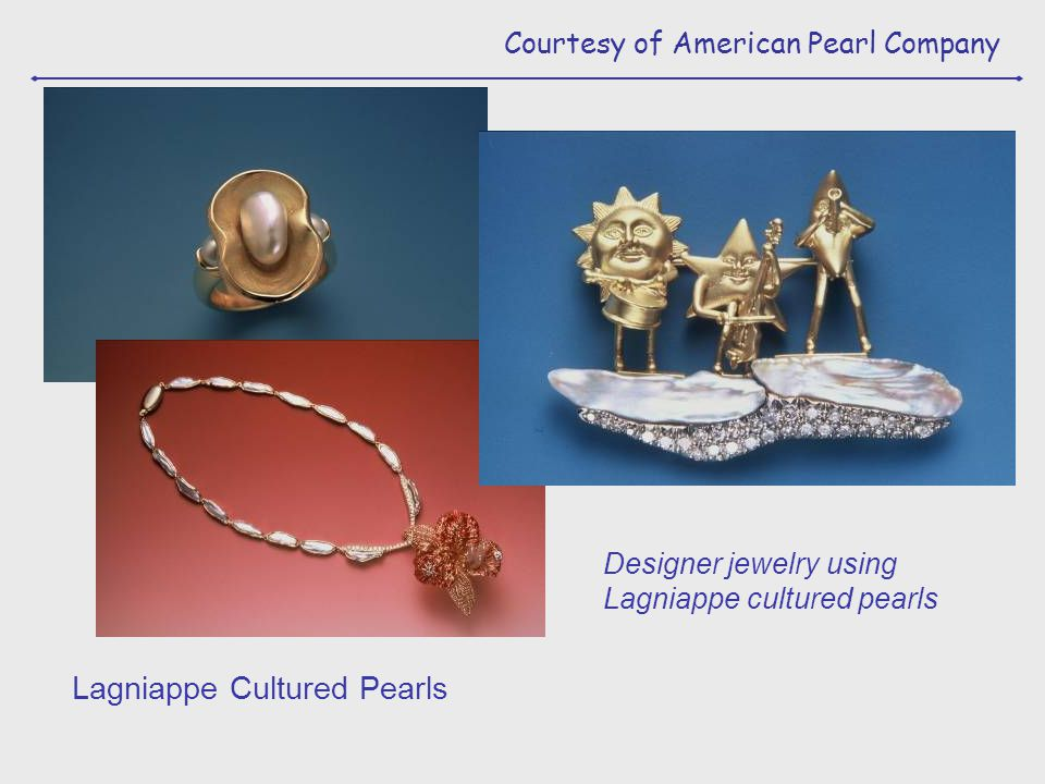 Courtesy of American Pearl Company Lagniappe Cultured Pearls Designer jewelry using Lagniappe cultured pearls