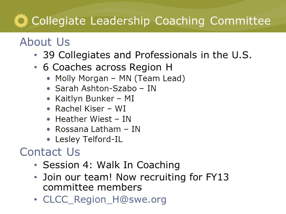 Collegiate Leadership Coaching Committee About Us 39 Collegiates and Professionals in the U.S.
