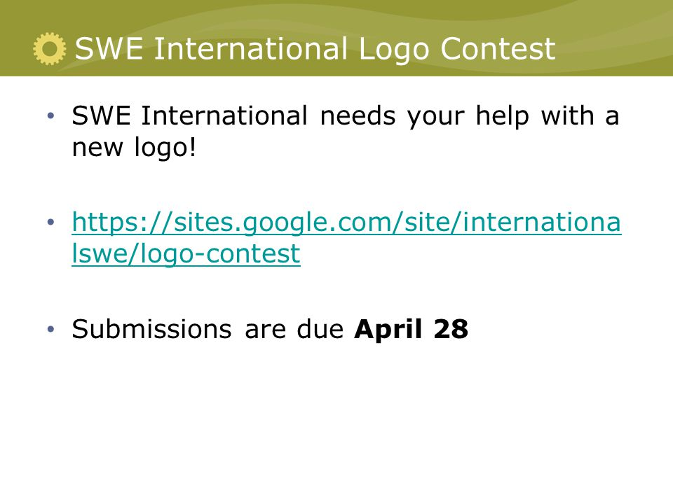 SWE International Logo Contest SWE International needs your help with a new logo.