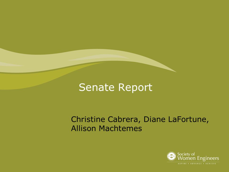 Senate Report Christine Cabrera, Diane LaFortune, Allison Machtemes