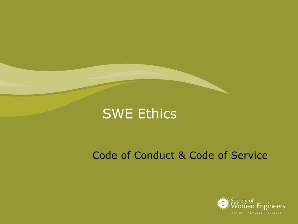 SWE Ethics Code of Conduct & Code of Service