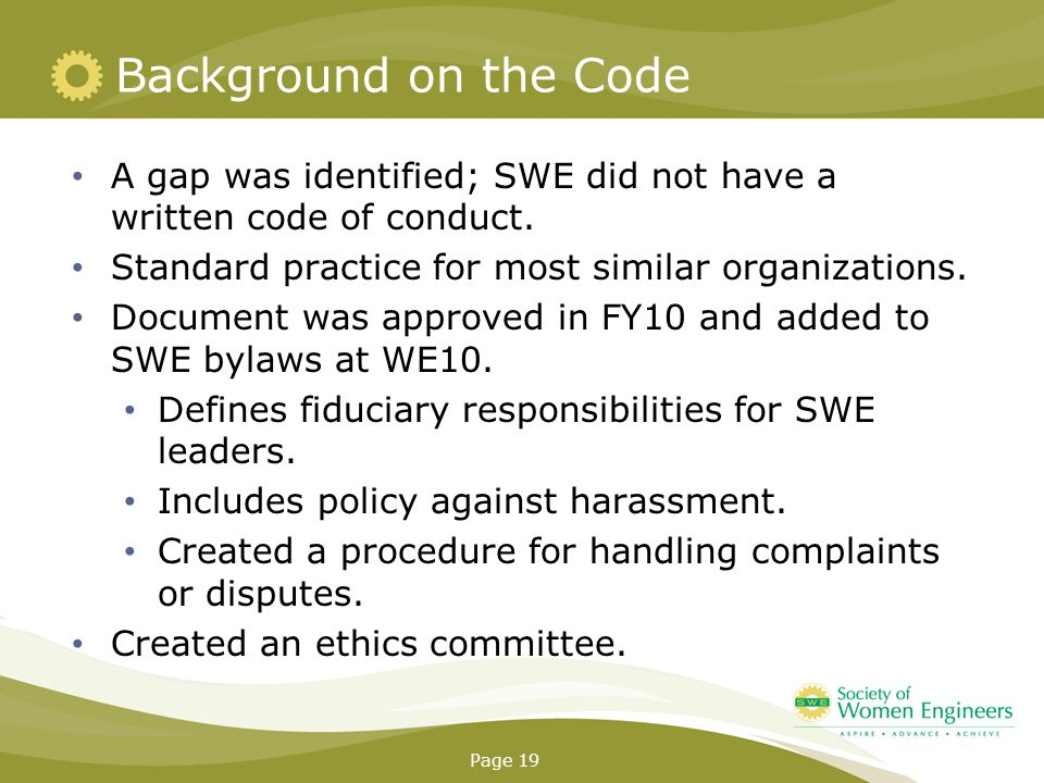 Background on the Code A gap was identified; SWE did not have a written code of conduct.