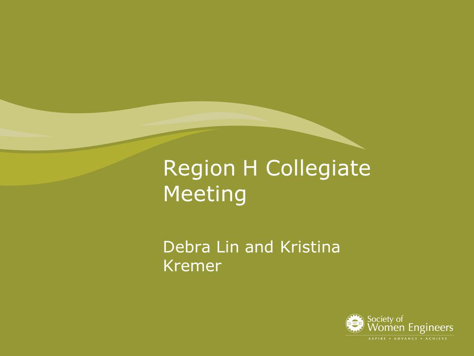 Region H Collegiate Meeting Debra Lin and Kristina Kremer