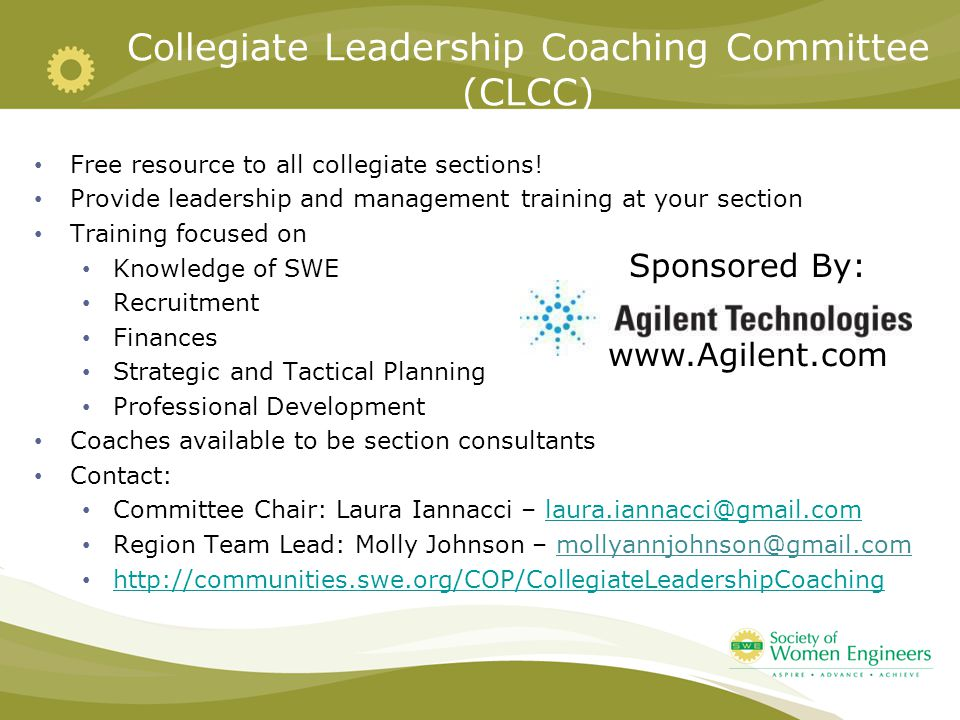 Collegiate Leadership Coaching Committee (CLCC) Free resource to all collegiate sections.