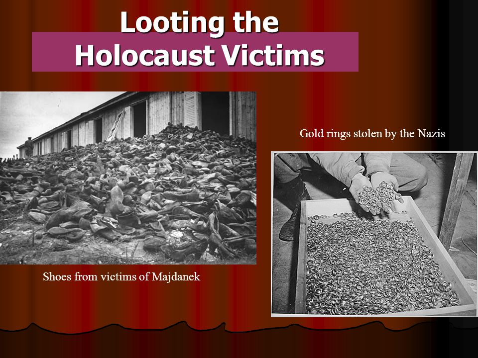 Gold rings stolen by the Nazis Shoes from victims of Majdanek Looting the Holocaust Victims