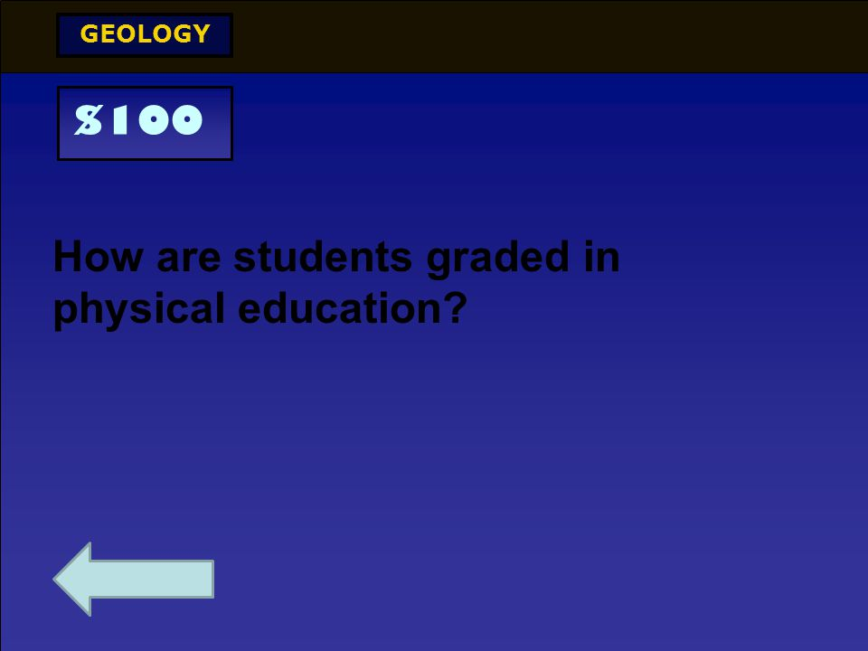$500 PHYSICS What are some of the things students will learn about in Physical Education this year