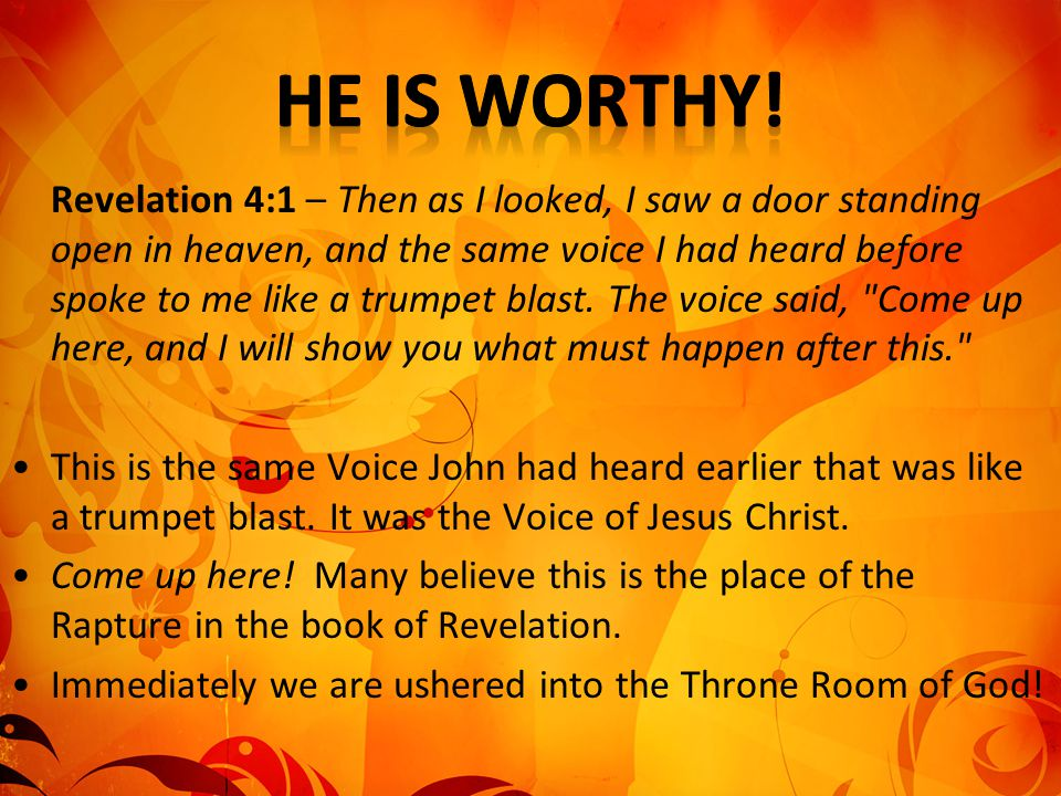 Revelation 4:1 – Then as I looked, I saw a door standing open in heaven, and the same voice I had heard before spoke to me like a trumpet blast. The v