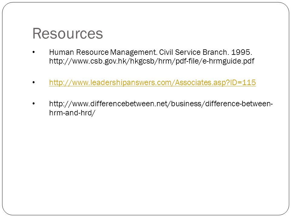 Resources Human Resource Management. Civil Service Branch.