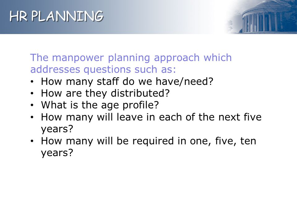 The manpower planning approach which addresses questions such as: How many staff do we have/need.