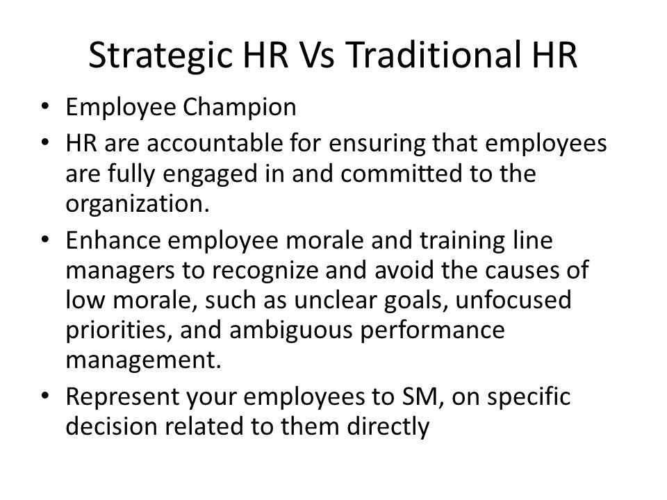 As a Change Agent HR has to be able to build the organization's capacity to embrace and capitalize on new situations, ensuring that change initiatives are defined, developed, and delivered in a timely manner.