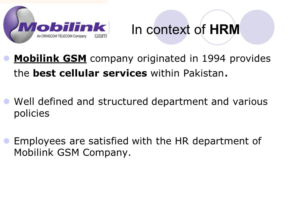 Mobilink GSM company originated in 1994 provides the best cellular services within Pakistan.