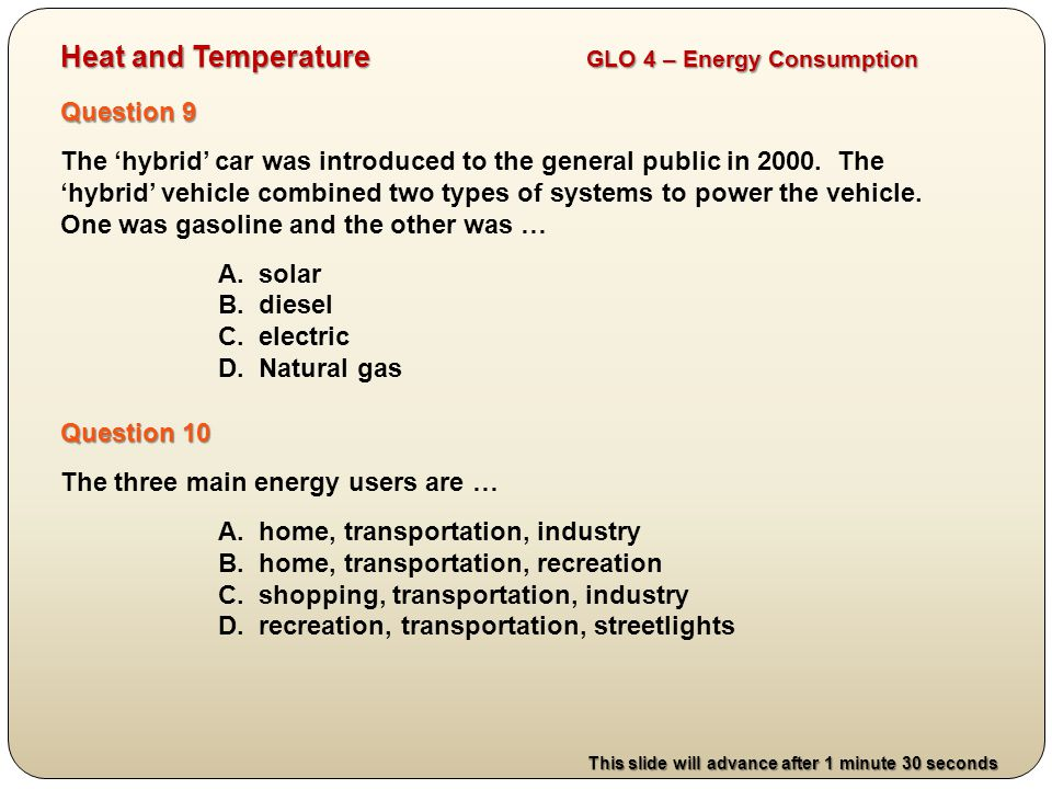 Question 11 Thermal energy has the power to hurt us and destroy our possessions.