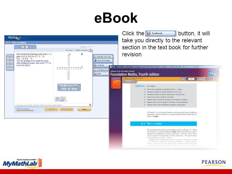 eBook Click the button, it will take you directly to the relevant section in the text book for further revision