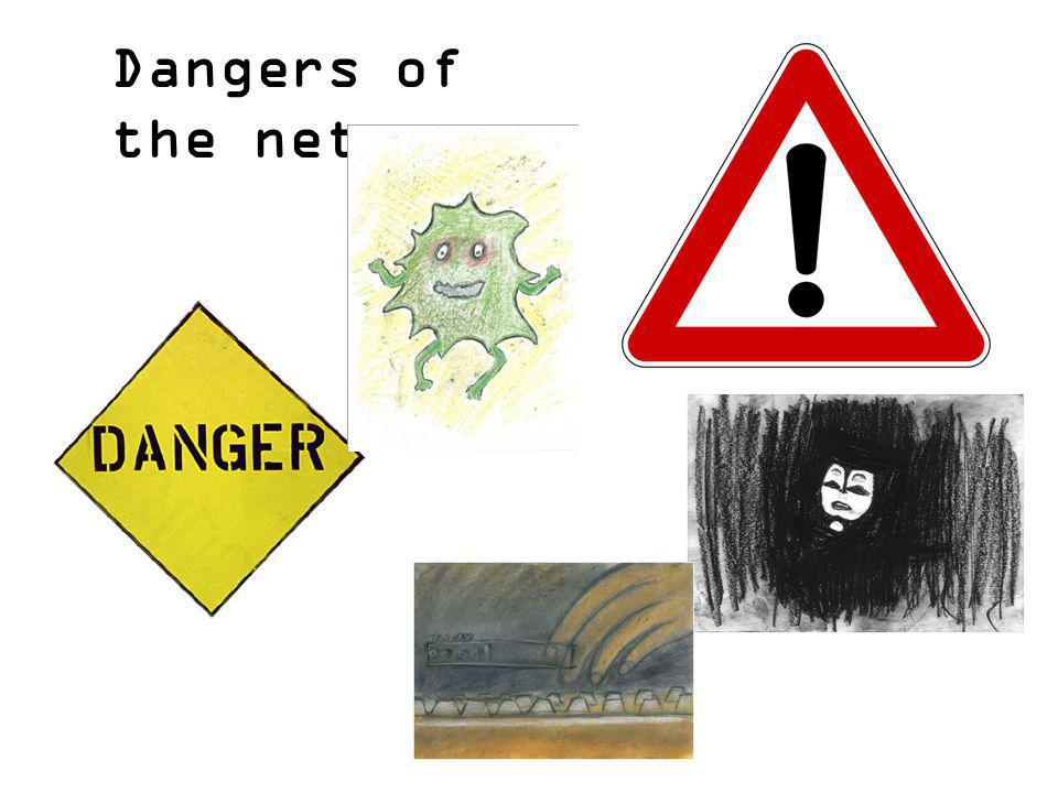 Dangers of the net