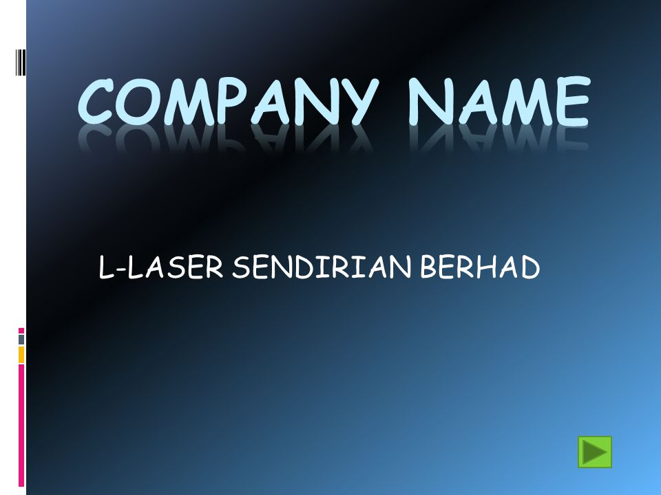 HISTORY OF COMPANY Established in the year 2006 Owner: Ho Siew Wen