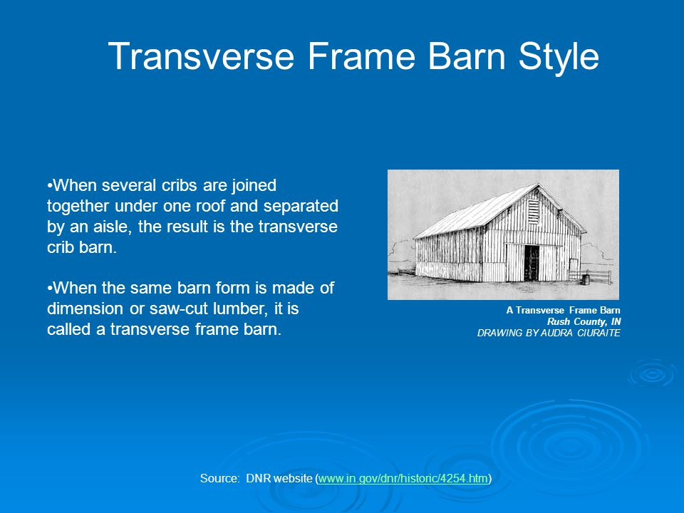 When several cribs are joined together under one roof and separated by an aisle, the result is the transverse crib barn.