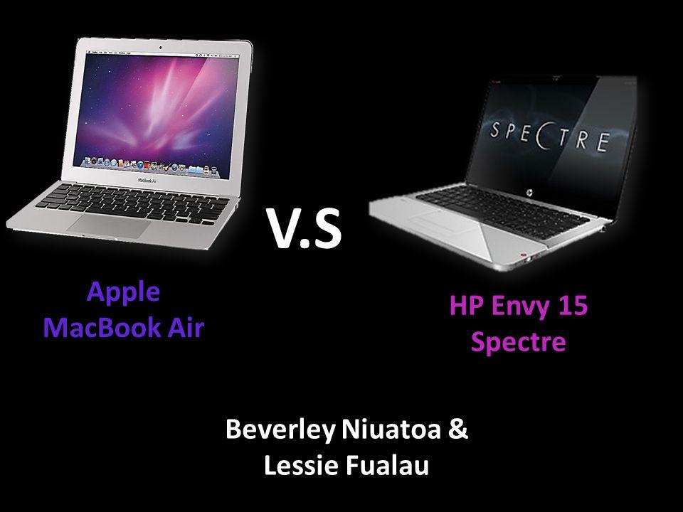 V.S Apple MacBook Air HP Envy 15 Spectre Beverley Niuatoa & Lessie Fualau
