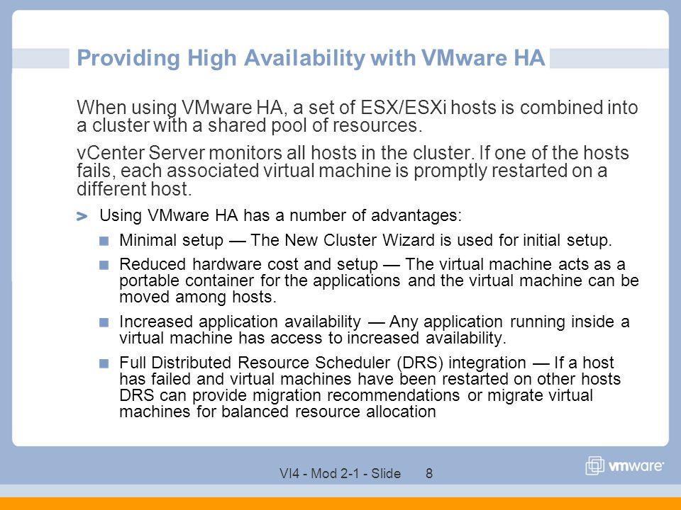 VI4 - Mod 2-1 - Slide 59 Customizing VMware HA