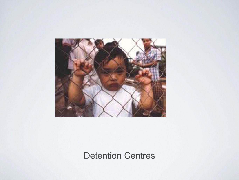 Detention Centres