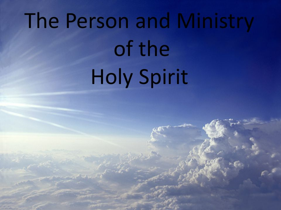 The Holy Spirit Bears witness of Christ John 16:14 Will disclose or reveal Christ