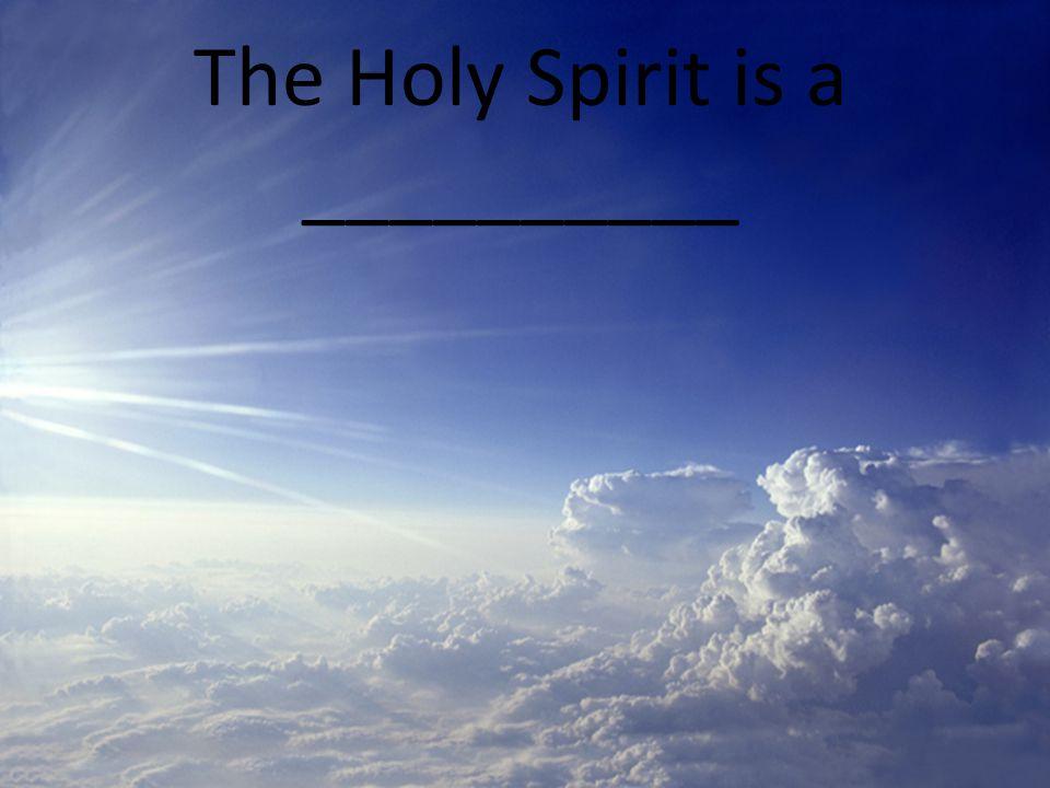 The Holy Spirit is Integrity 1 John 5:7 John 16:13