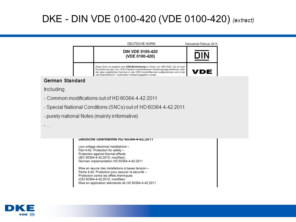 DKE - DIN VDE 0100-420 (VDE 0100-420) (extract) German Standard Including - Common modifications out of HD 60364-4-42:2011 - Special National Conditio