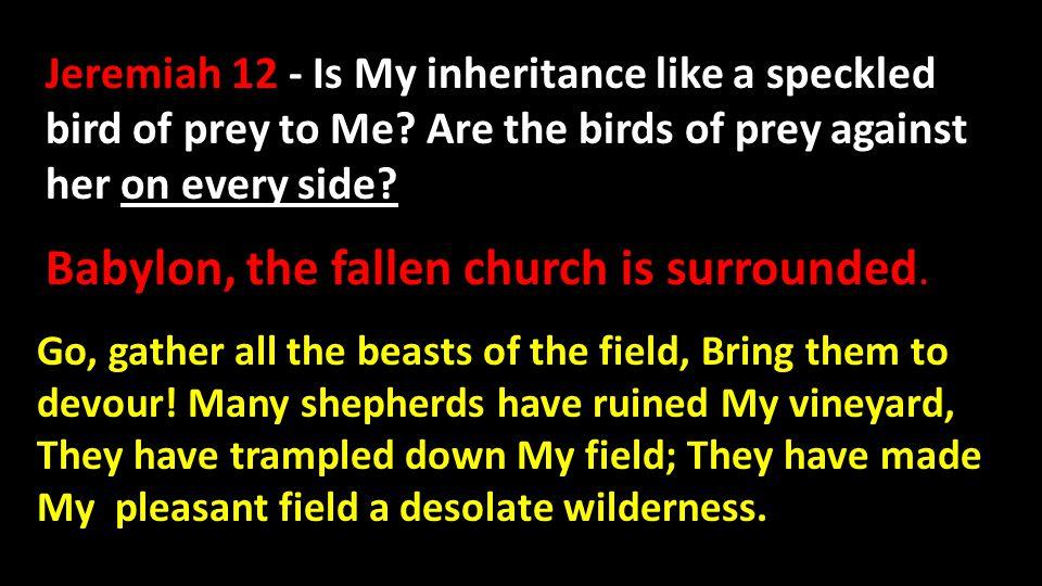 Revelation 18:2 Fallen, fallen is Babylon the great.