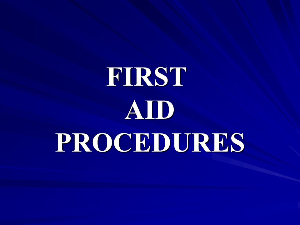 FIRSTAIDPROCEDURES