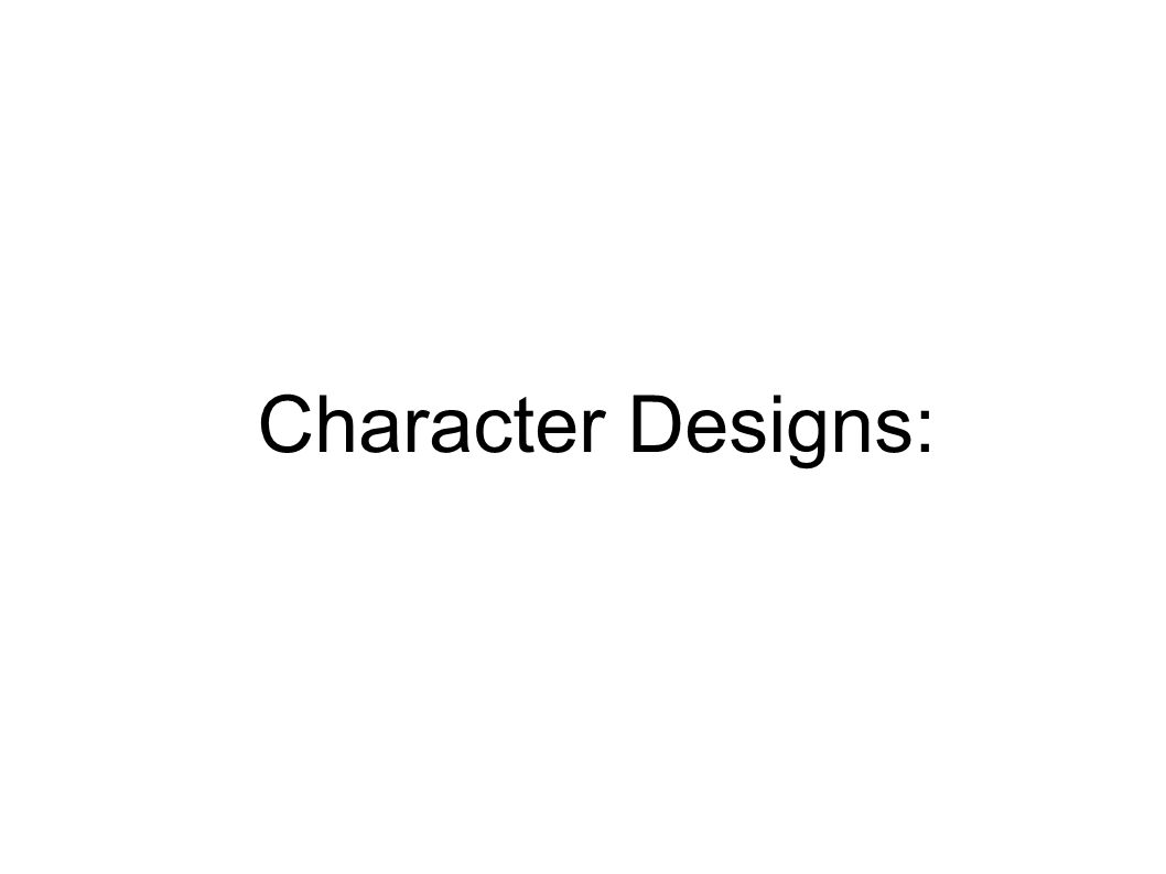 Character Designs: