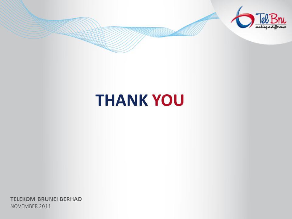 THANK YOU TELEKOM BRUNEI BERHAD NOVEMBER 2011