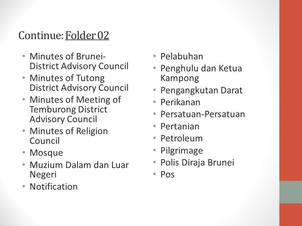 Continue: Folder 02 Minutes of Brunei- District Advisory Council Minutes of Tutong District Advisory Council Minutes of Meeting of Temburong District