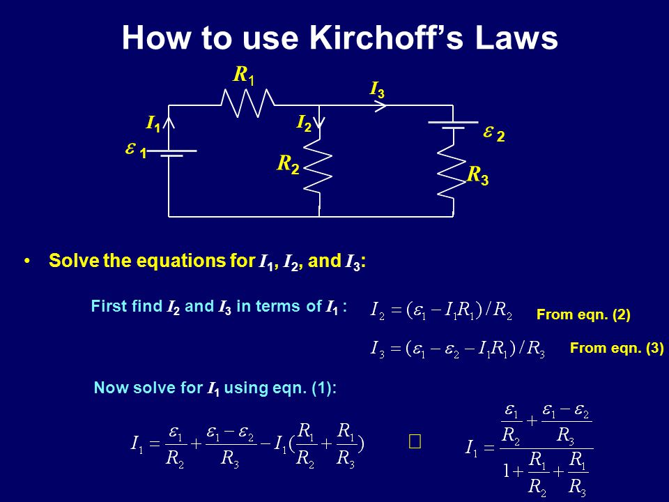 How to use Kirchhoff's Laws A two loop example: Analyze the circuit and identify all circuit nodes and use KCL.