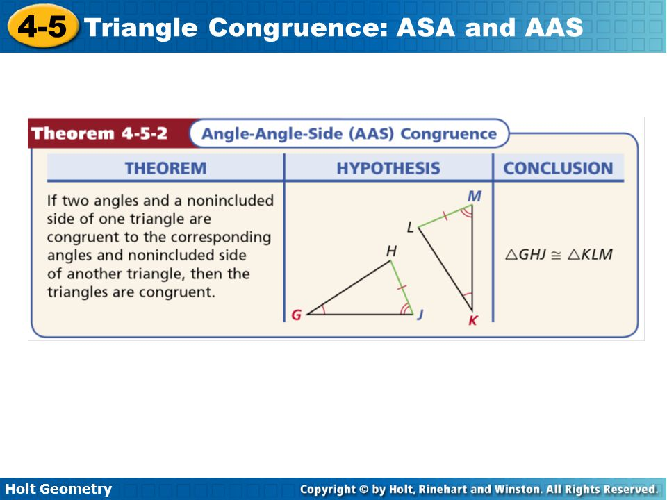 Holt Geometry 4-5 Triangle Congruence: ASA and AAS 8.