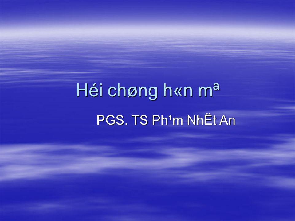 Héi chøng h«n mª PGS. TS Ph¹m NhËt An