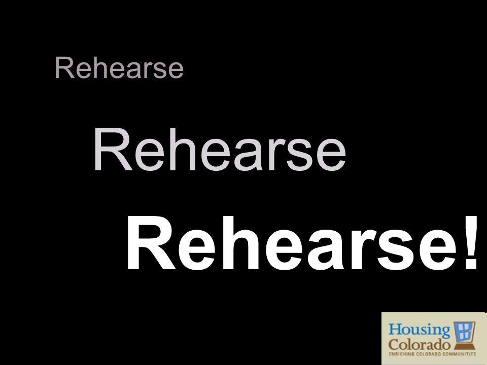 Rehearse Rehearse!