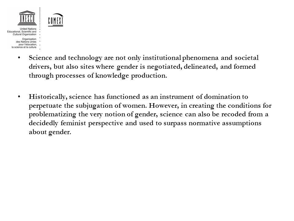 Science and technology are not only institutional phenomena and societal drivers, but also sites where gender is negotiated, delineated, and formed through processes of knowledge production.