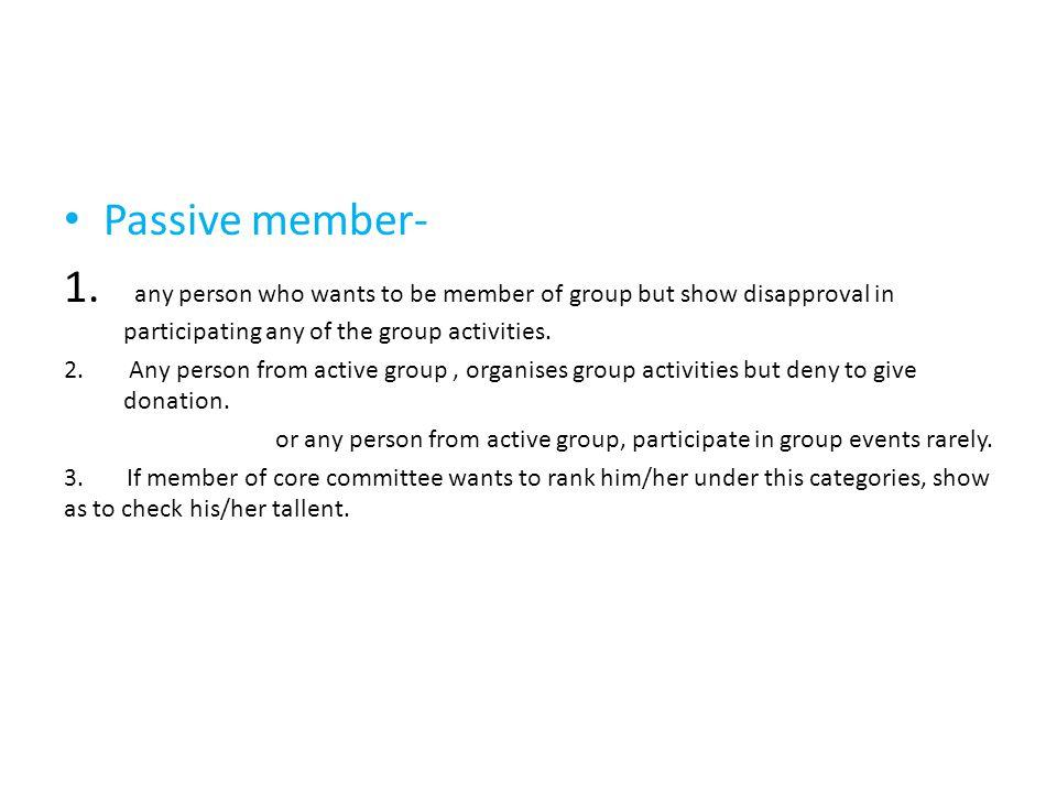 Passive member- 1.
