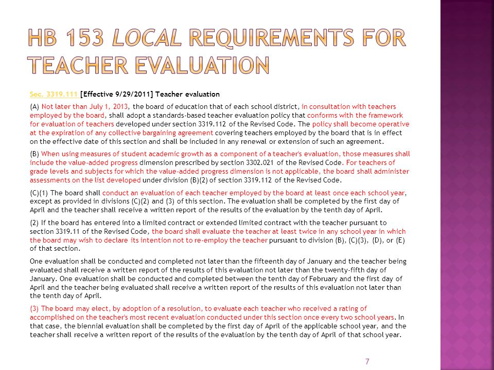 Sec. 3319.111 Sec. 3319.111 [Effective 9/29/2011] Teacher evaluation (A) Not later than July 1, 2013, the board of education that of each school distr