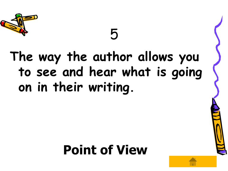 26 The least used point of view where the narrator tells the story to another character using you , so that it is being told through the addressee's point of view.