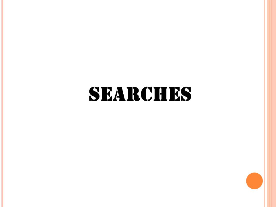 Searches