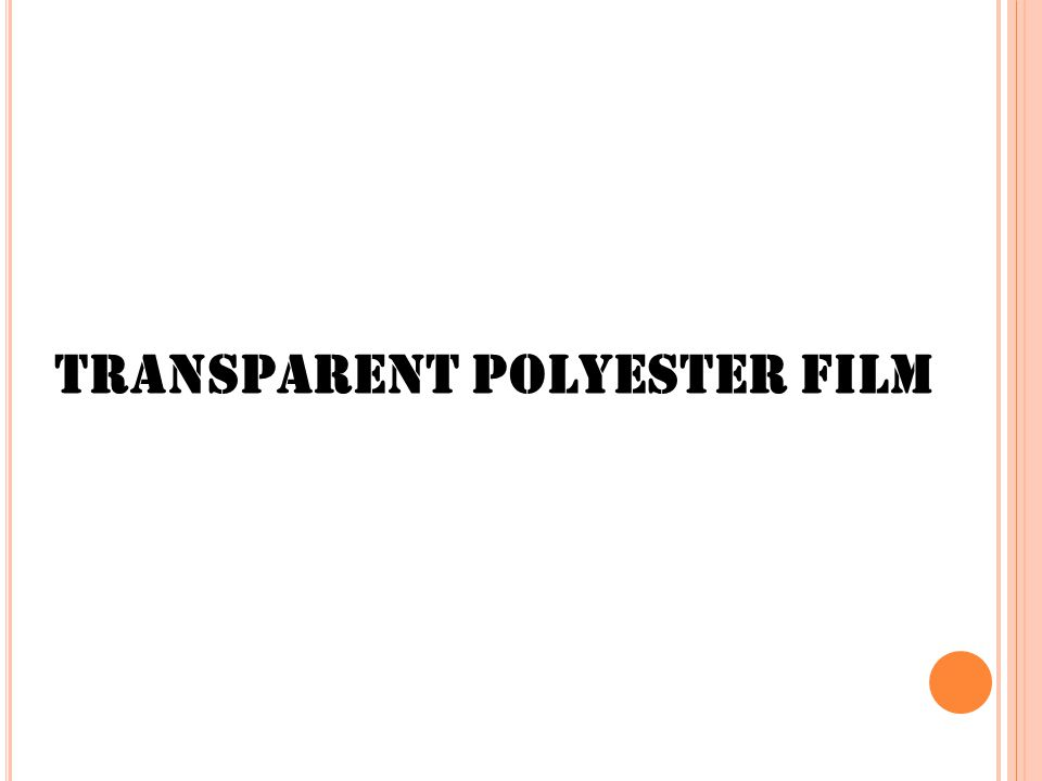 Transparent Polyester Film