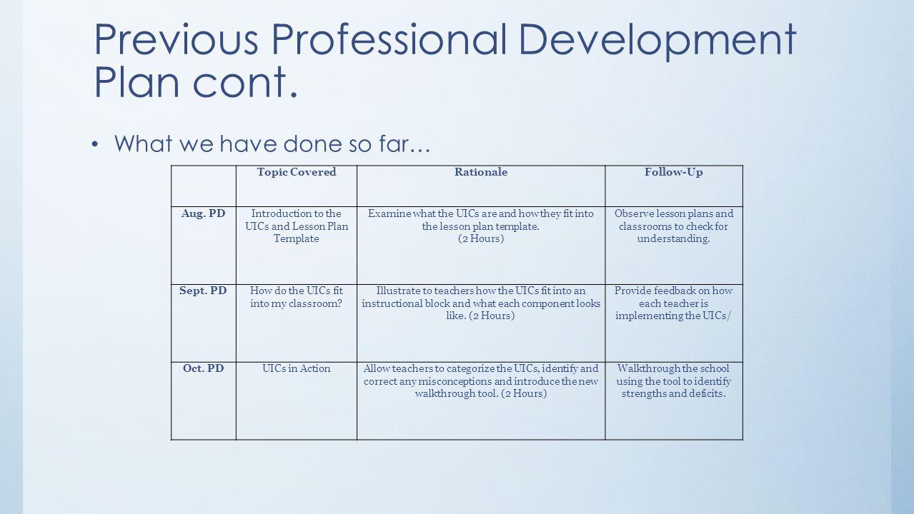 Previous Professional Development Plan cont.