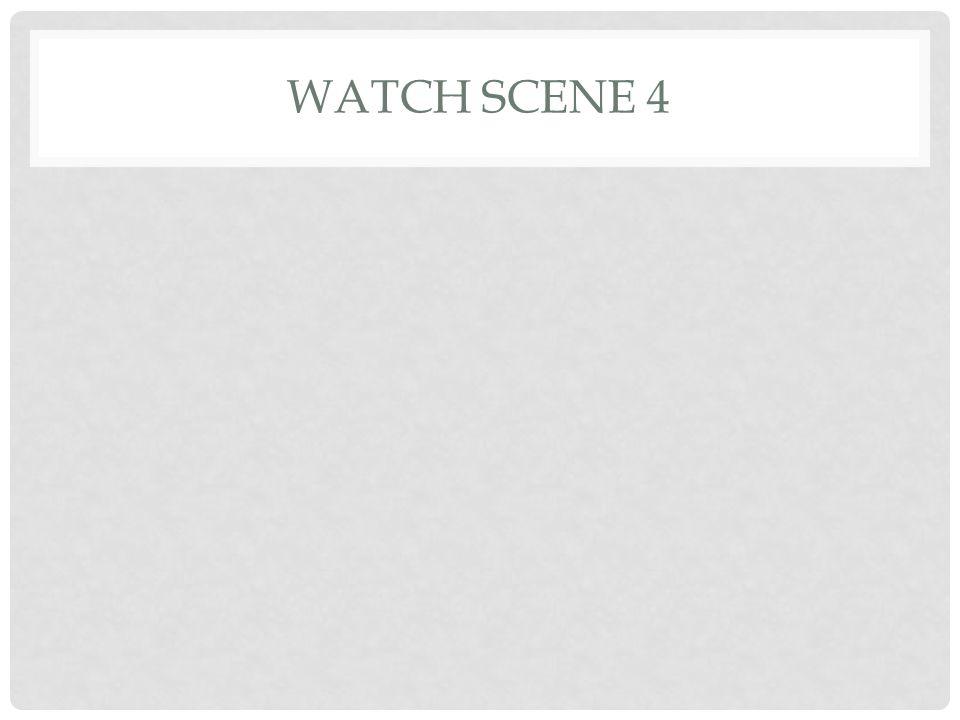 WATCH SCENE 4