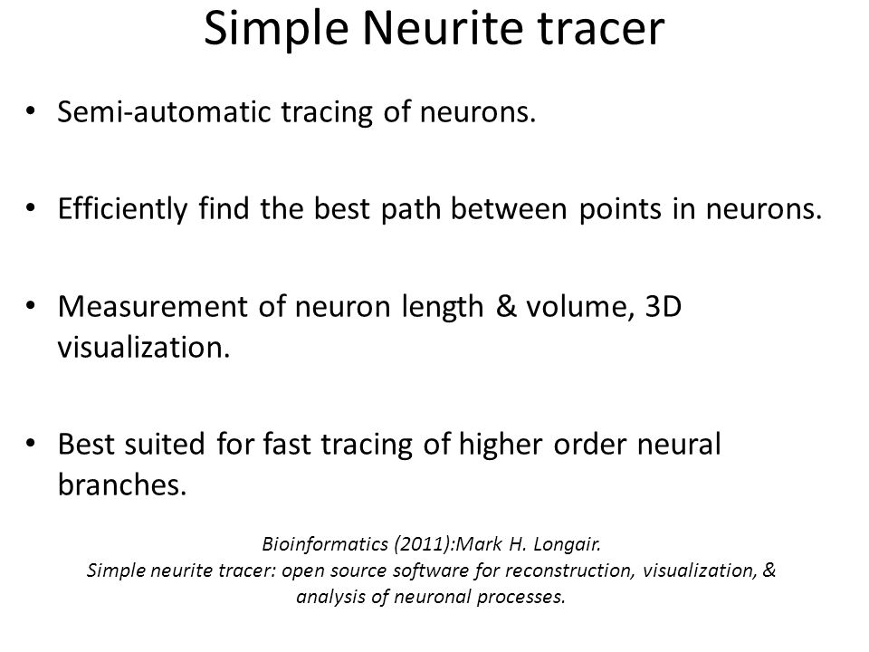 Simple Neurite tracer Semi-automatic tracing of neurons.
