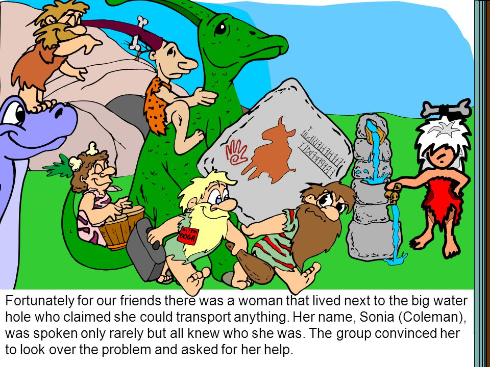 With all the improvements cavemen and women came from miles around to see the presentation.