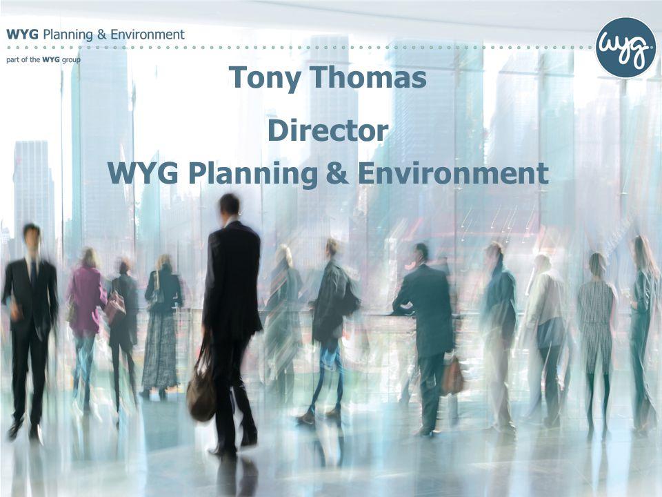 Tony Thomas Director WYG Planning & Environment