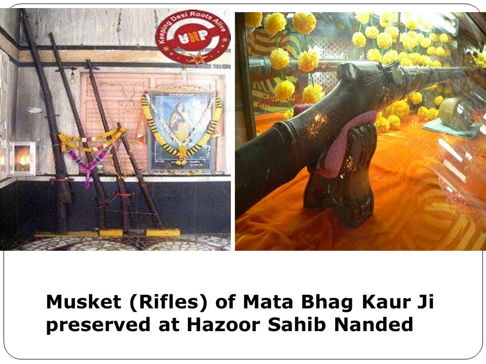 Musket (Rifles) of Mata Bhag Kaur Ji preserved at Hazoor Sahib Nanded