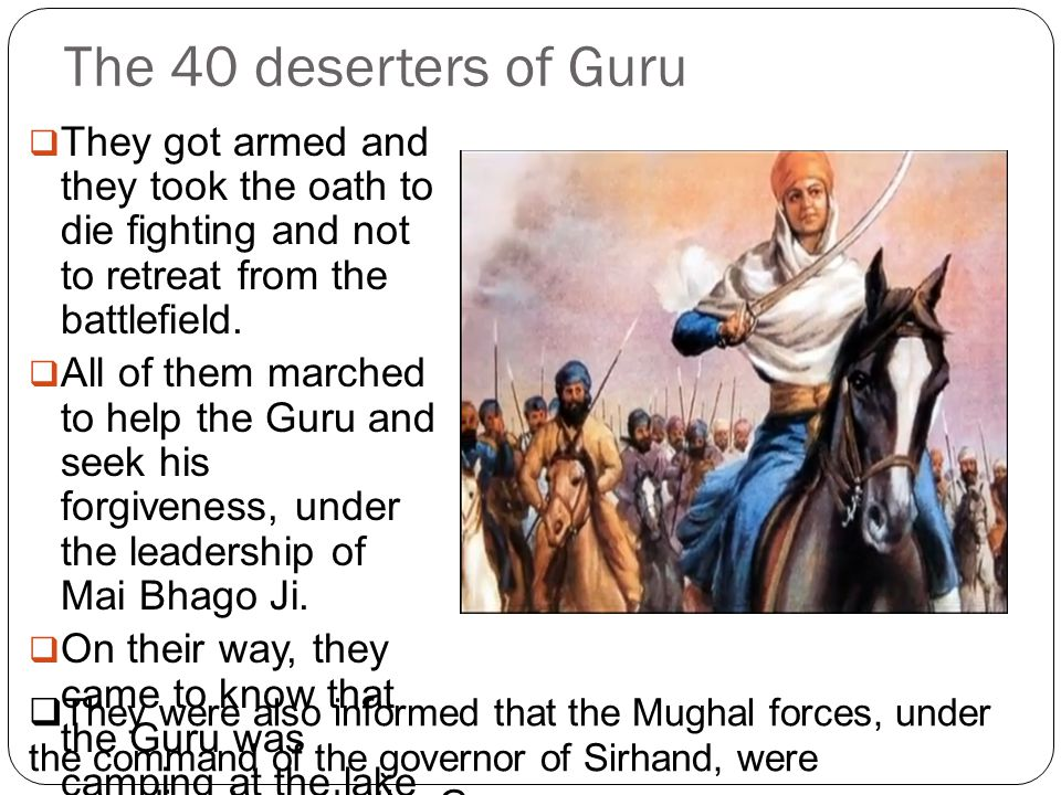 The Battle of Muktsar  Mai Bhago and the party decided to check the army proceeding towards the Guru.