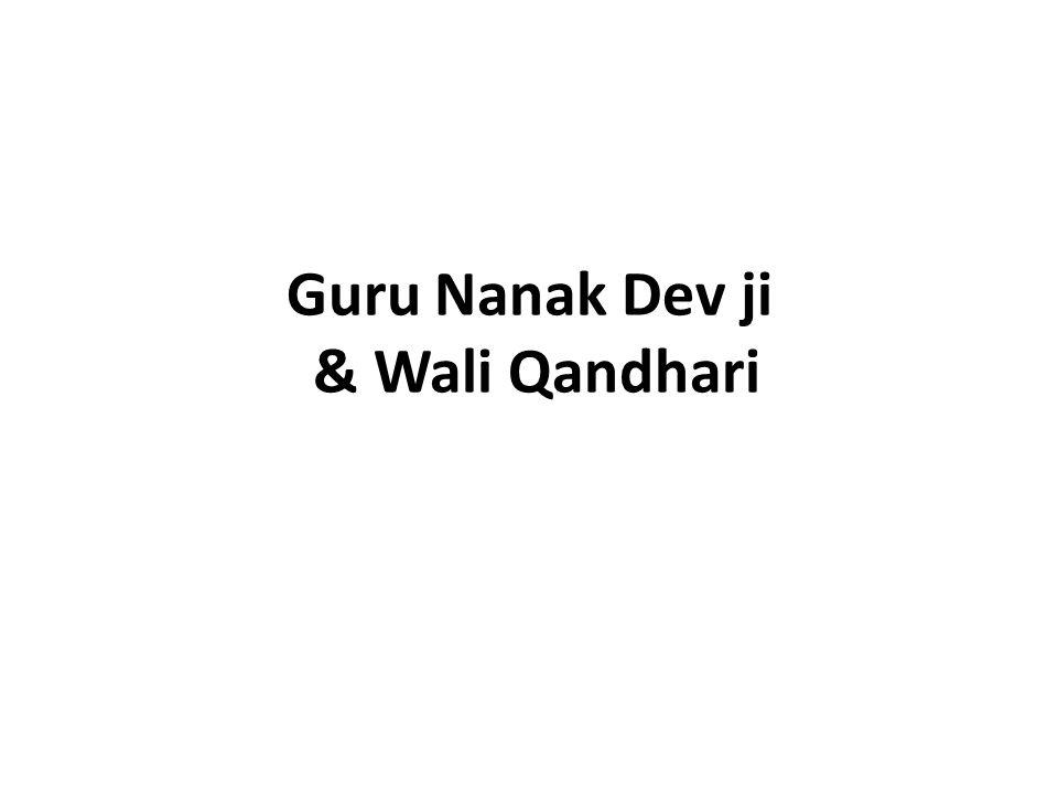 Guru Nanak Dev ji & Wali Qandhari