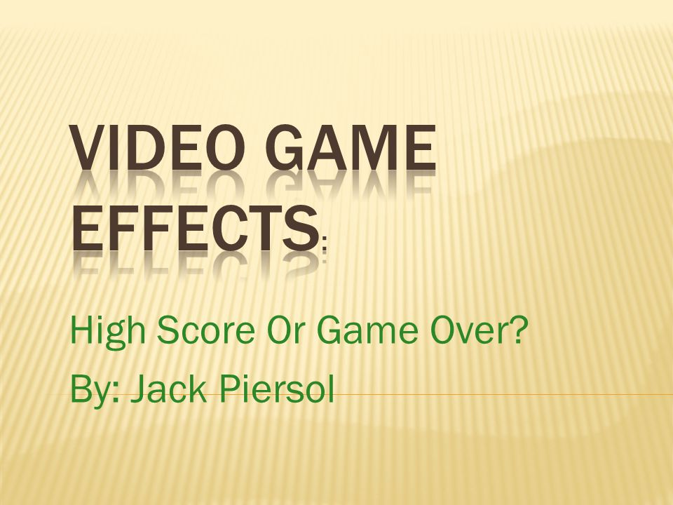 High Score Or Game Over By: Jack Piersol